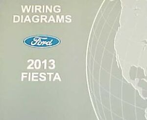 image is loading 2013-ford-fiesta-electrical-wiring-diagram -troubleshooting-shop-