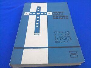 Gesu-Cristo-Guida-per-il-I-Corso-di-Cultura-Religiosa-dell-039-ACI-CENAC-1960