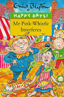 Mr. Pink-Whistle Interferes by Enid Blyton (Paperback, 1998)