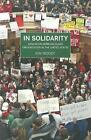 In Solidarity: Essays on Working-Class Organization and Strategy in the United States by Kim Moody (Paperback, 2014)