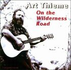 On the Wilderness Road by Art Thieme (CD, May-2011, Folk-Legacy)