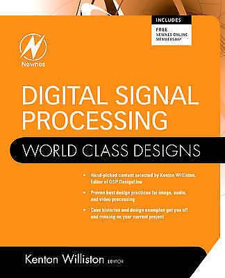 Digital Signal Processing: World Class Designs by