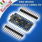 PRO MICRO ATMEGA32U4 16Mhz 5V - Compatibile Arduino Micro / Leonardo - microUSB