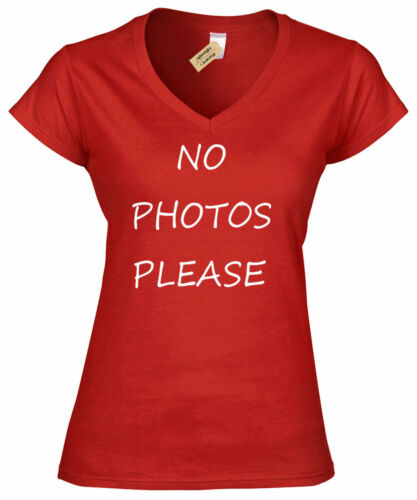 No Photos Please T Shirt Funny Fashion dope swag celebrity famous V-Neck ladies