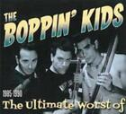 The Ultimate Worst Of 1985-1990 von The Boppin' Kids (2009)