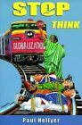 Stop, Think by Paul Hellyer (Paperback, 1999)