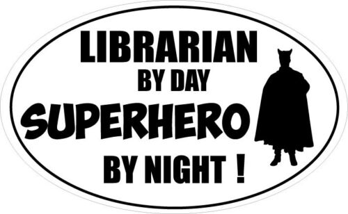 LIBRARIAN BY DAY SUPERHERO Library Books Reading Vinyl Sticker 16cm x 9cm