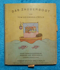 DAS ZAUBERBOOT Tom SEIDMANN-FREUD Kinderbuch Herbert STUFFER VERLAG Berlin 1929