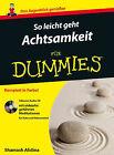 Einfuhrung in die Achtsamkeit fur Dummies by Shamash Alidina (Paperback, 2015)