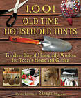 1,001 Old-Time Household Hints: Timeless Bits of Household Wisdom for Today's Home and Garden by Skyhorse Publishing (Paperback / softback, 2011)