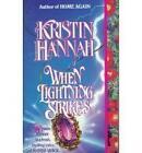 When Lightning Strikes by Kristin Hannah (Paperback, 2000)