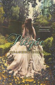 Details Sur Piegee Heather Dixon Roman Fantasy Jeunesse Livre
