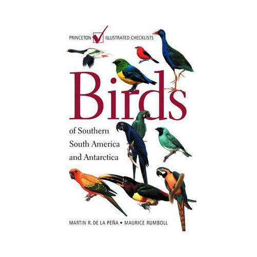 Birds of Southern South America and Antarctica by Martín Rodolfo de la Peña, ...