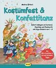 Kostümfest & Konfettitanz von Andrea Erkert (Taschenbuch)