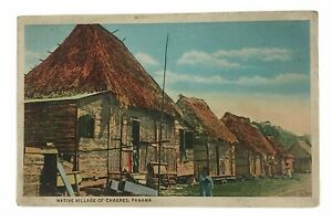 Vintage-Postcard-Native-Village-of-Chagres-Panama-Unposted