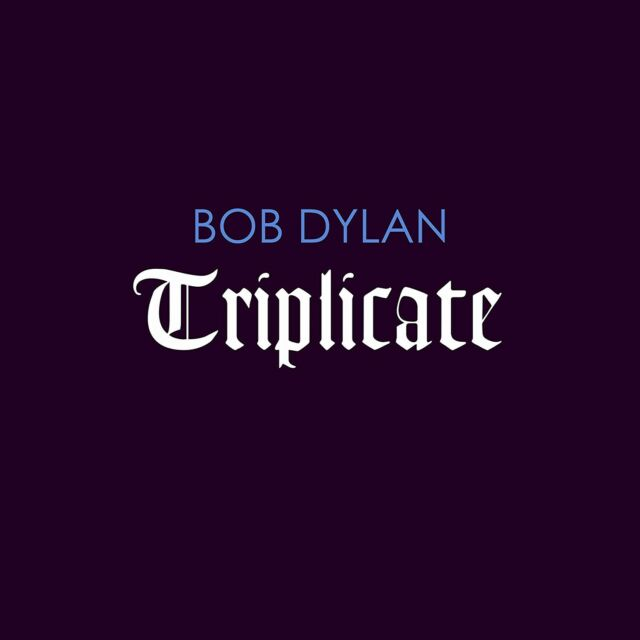 BOB DYLAN - TRIPLICATE (DELUXE LIMITED EDITION LP)  3 VINYL LP NEW!