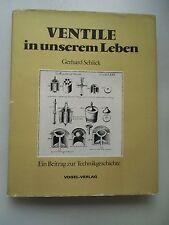 Ventile in unserem Leben 1978 Beitrag zur Technikgeschichte Technik