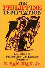 Asian American History and Culture: The Philippine Temptation : Dialectics of...