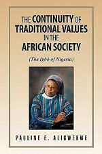 The Continuity of Traditional Values in the African Society : The Igbò of...