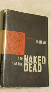 Norman Mailer - The Naked and the Dead 1st Edition, Early Printing 1948