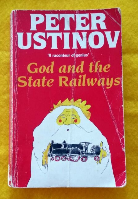 God and the State Railways Peter Ustinov FREE AUS POST used paperback 1966