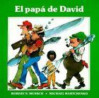 El Pap a de David by Robert Munsch, Shirley Langer (Paperback, 1989)