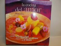 La Cocina Del Amor By Guillermo Ferrara 2008 Hardcover Cookbook Book