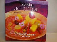 La Cocina Del Amor By Guillermo Ferrara 2008 Hardcover Cookbook Book