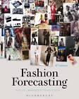 Fashion Forecasting by Evelyn L. Brannon, Lorynn R. Divita (Paperback, 2015)