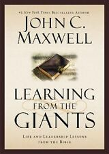 Learning from the Giants: Life and Leadership Lessons from the Bible (Giants of