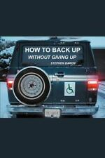How to Back up Without Giving up-ExLibrary
