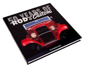 """50 Years of Rod & Custom: The Authorized History Book Rodder's Journal 10 x 10"""""""