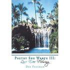 Poetry She Wrote III Love Ever Flowing 9781438973548 by Dee Freeman Paperback