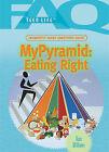 Mypyramid: Eating Right by Kara Williams (Hardback, 2007)