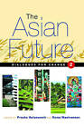 The Asian Future: Dialogues for Change: Volume II by Zed Books Ltd (Hardback, 2005)