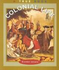 Colonial Life by Brendan January (Paperback / softback, 2001)