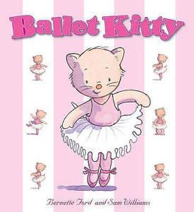 Ford-Bernette-Ballet-Kitty-Very-Good-Book