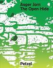 Asger Jorn: The Open Hide by Petzel (Hardback, 2016)