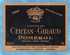 POMEROL ETIQUETTE CHATEAU CERTAN GIRAUD 1983 RARE §13/08§