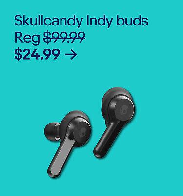 Skullcandy Indy buds $24.99