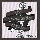 The Sweet Sides of Bitter by Krista (Paperback, 2012)