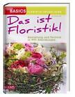 Das ist Floristik von Karl-Michael Haake (2011, Gebundene Ausgabe)