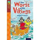 Oxford Reading Tree Treetops Fiction: Level 15 More Pack A: The Worst of the Vikings by Margaret McAllister (Paperback, 2014)