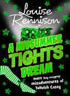 A Midsummer Tights Dream by Louise Rennison (Hardback, 2012)