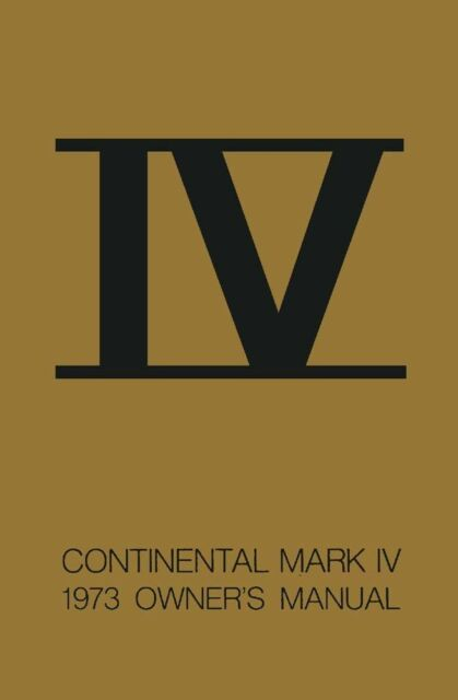1973 Lincoln Mark Iv Owners Manual User Guide Reference Operator Book Fuses