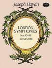 Joseph Haydn: Complete London Symphonies Nos. 93-98 in Full Score by Joseph Haydn (Paperback, 1997)