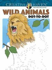 Adult Coloring: Creative Haven Wild Animals Dot-To-Dot by Peter Donahue...