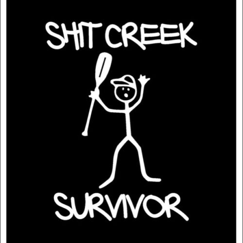 Sh*t Creek Survivor Decal Sticker Canoe Kayak Camping Paddle Boat River s8422
