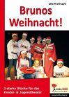 Brunos Weihnacht! von Ulla Krawczyk (2007, Geheftet)
