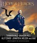 True Heroes: A Treasury of Modern-Day Fairy Tales Written by Best-Selling Authors by Shadow Mountain (Hardback, 2015)